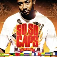 SO SO CAPS – SO SO CAPS (Année 2010)